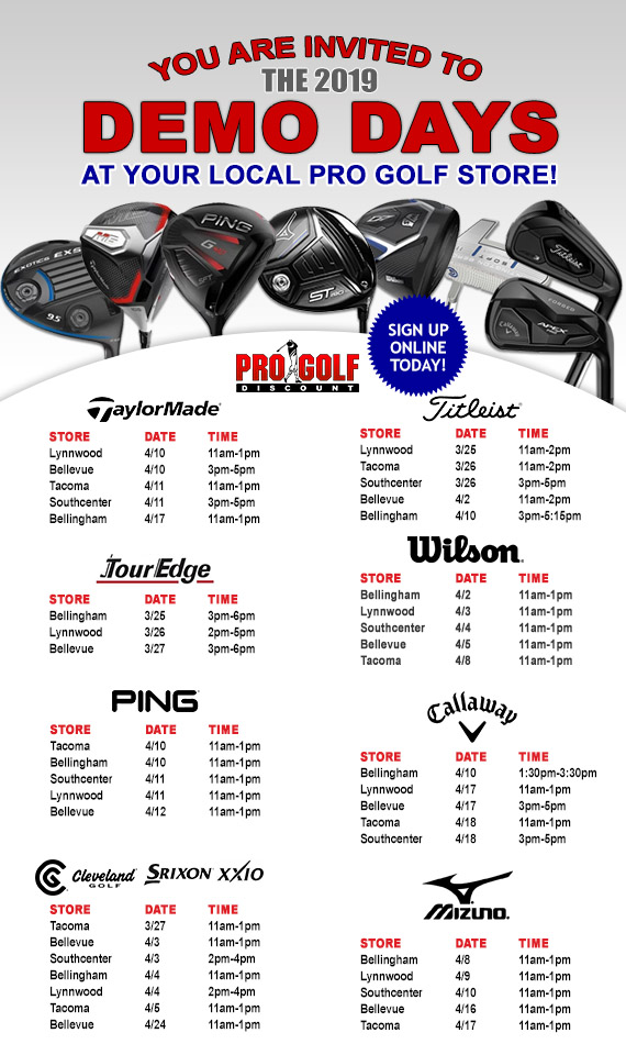 Come to Pro Golf Discount for Demo Days!