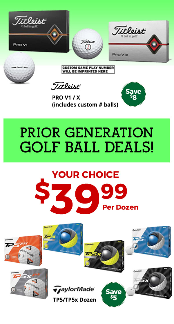 Prior Generation Golf Balls Select Models $39.99